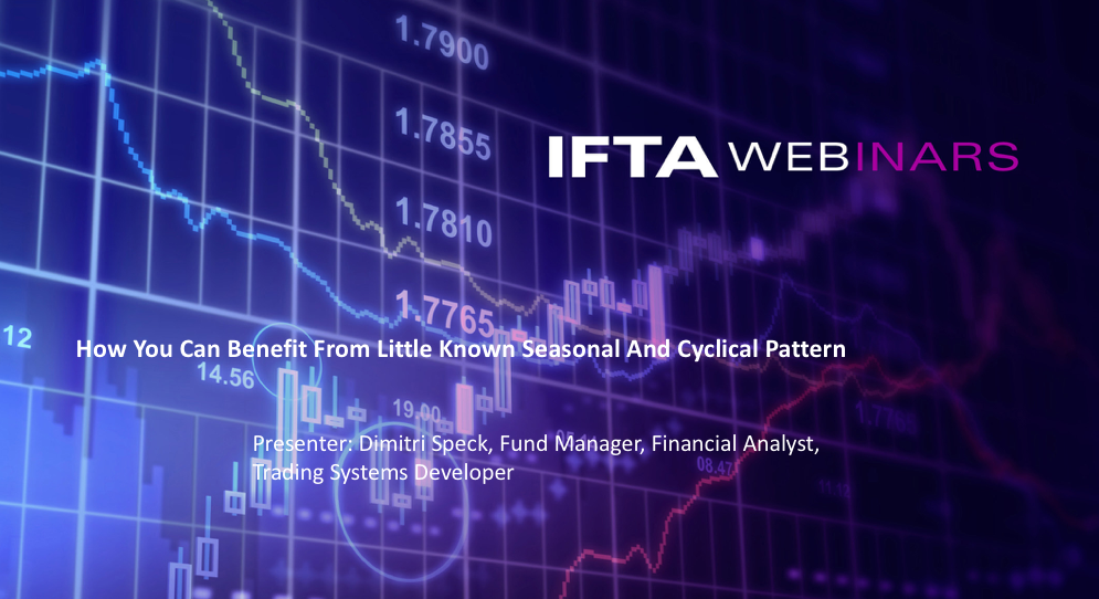 IFTA webinar: How You Can Benefit from Little Known Seasonal and Cyclical Patterns